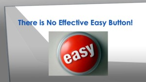no easy button